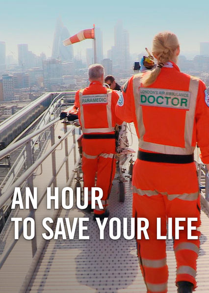 An Hour to Save Your Life on Netflix Canada