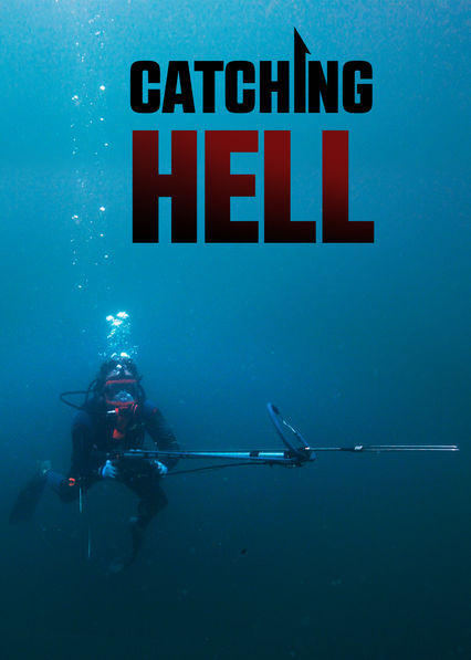 Catching Hell