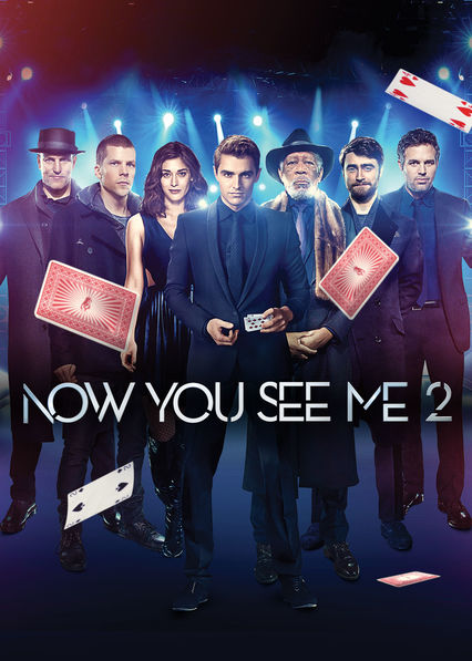 Now You See Me 2 on Netflix Canada