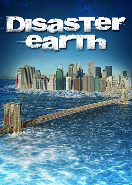Disaster Earth on Netflix Canada