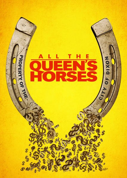 All the Queen's Horses on Netflix Canada
