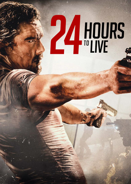 24 Hours to Live on Netflix Canada