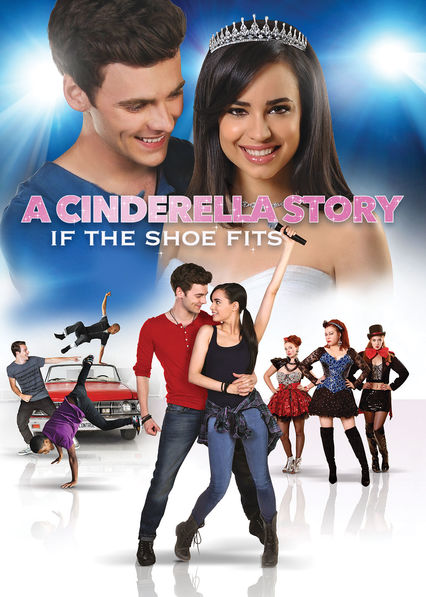 A Cinderella Story: If the Shoe Fits on Netflix Canada