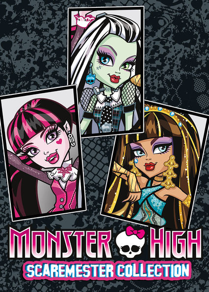 Monster High: Scaremester Collection on Netflix Canada