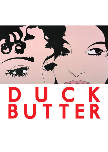 Duck Butter on Netflix Canada
