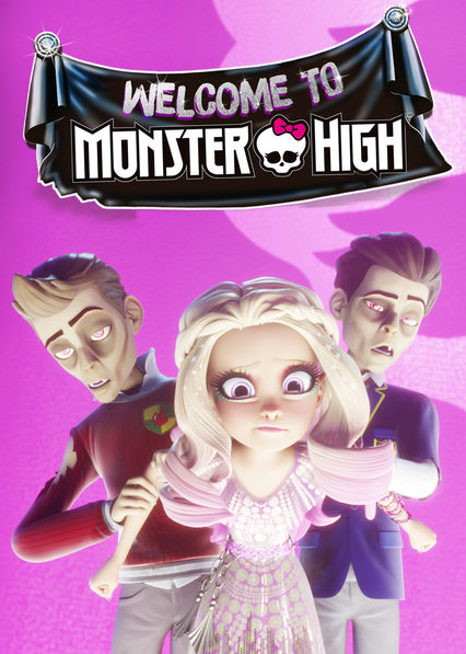 Welcome to Monster High: The Origin Story on Netflix Canada